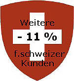 Weitere -11% f.schweizer Kunden